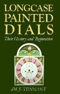 Longcase Painted Dials: Their History
