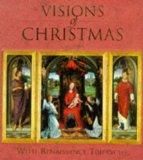 Visions of Christmas: With Renaissance Triptychs