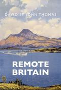 Remote Britain : Landscape, People and Books