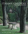 Italian Gardens : A Cultural History