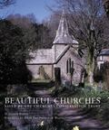 Beautiful Churches : Saved by the Churches Conservation Trust