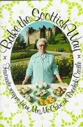 Bake the Scottish Way: Favorite Recipes from Mrs McCabe at Brodick Castle (Let's Look at)
