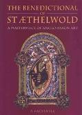 Benedictional of st Aethelwold A Masterpeice of Anglo-Saxon Art