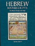 Hebrew Manuscripts The Power of Script and Image