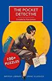 The Pocket Detective: 100+ Puzzles (British Library Crime Classics)