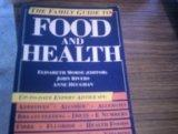 The Family Guide to Food and Health