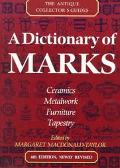 Dictionary of Marks The Antique Collector's Guides