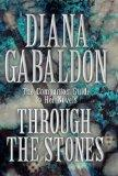 Through the Stones: The Comprehensive Companion Guide to Her Novels