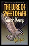 THE LURE OF SWEET DEATH - A Doctor (Dr) Tina May Forensic Mystery