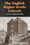 English Higher Grade Schools A Lost Opportunity