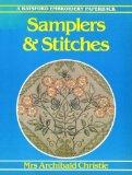 Samplers and Stitches: A Handbook of the Embroiderer's Art (A Batsford Embroidery Paperback)