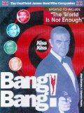 Kiss Kiss Bang! Bang! The Unofficial James Bond 007 Film Companion