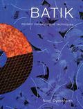 Batik Modern Concepts and Techniques