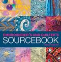 Embroiderer's And Quilter's Sourcebook 1000 Textile Images