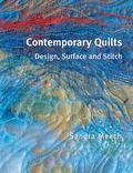 Contemporary Quilts Design, Surface And Stitch