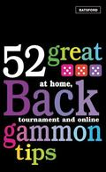 52 Great Backgammon Tips At Home, Tournament and Online