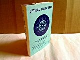 Optical Transforms: Their Preparation and Application to X-Ray Diffraction Problems