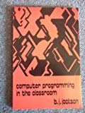 Computer Programming in the Classroom