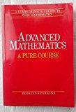 Advanced Mathematics: Pure Course