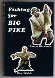 Fishing for Big Pike