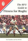 The RFU Guide to Fitness for Rugby - Rex Hazeldine - Paperback