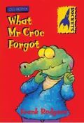 What Mr. Croc Forgot (Rockets)