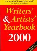 Writers' & Artists' Yearbook 2000 A Directory for Writers, Artists, Playwrights, Writers for...