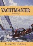 Yachtmaster (RYA. Book Of.....)