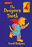 The Dragon's Tooth (Rockets: Little T)