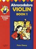 Abracadabra Violin Book 1  Fully Revised and Expanded