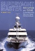 Superyacht Master Navigation and Radar for the Master (Yachts) Certification