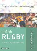 Think Rugby A Guide to Purposeful Team Play