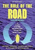 Learning The Rule Of The Road A Guide For Skippers and Crews of Small Craft