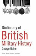 Dictionary of British Military History