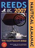 Reeds Nautical Almanac 2007 The Yachtsman's Bible  Atlantic Europe From The Tip of Denmark t...