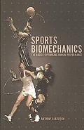Sports Biomechanics: The Basics: Optimising Human Performance