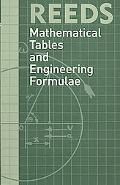 Reeds Mathematical Tables and Engineering Formulae (Reeds Professional)