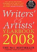 Writers' and Artists' Yearbook 2008: Completely Revised and Updated Every Year, 101st Edition