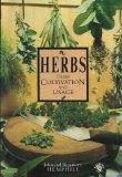 Herbs: Their Cultivation And Usage