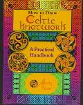 How to Draw Celtic Knotwork: A Practical Handbook - Andy Sloss - Paperback