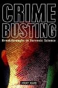 Crimebusting: Breakthrough in Forensic Science - Jenny Ward - Hardcover