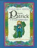 Saint Patrick; A Visual Celebration