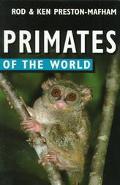 Primates of the World - Rod Preston-Mafham - Paperback