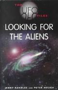 UFO Files Looking for the Aliens
