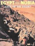 Egypt and Nubia Gifts of the Desert