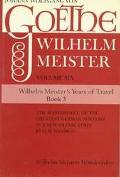 Wilhelm Meister's Years of Travel or the Renunciants Volume 6, Book3