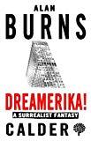 Dreamerika! A Surrealist Fantasy