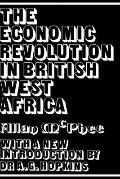 The Economic Revolution in British West Africa, Vol. 106 - Allan McPhee