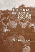 Social History of English Rowing