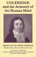Coleridge and the Armoury of the Human Mind Essays on His Prose Writings